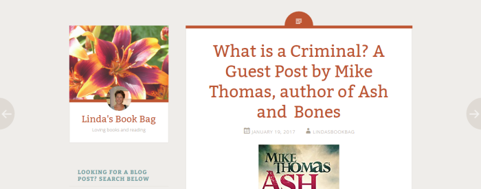what-is-a-criminal-a-guest-post-by-mike-thomas-author-of-ash-and-bones-linda-s-book-bag