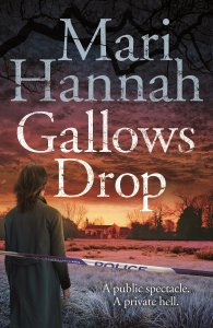 Gallows Drop by Mari Hannah