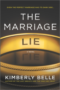 Reblog: The Marriage Lie by Kimberly Belle – Reviewed by The Suspense is Thrilling Me