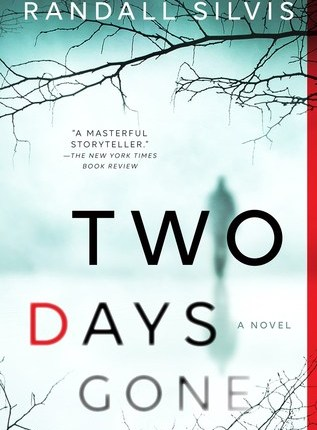 Reblog: Two Days Gone by Randall Silvis – Reviewed by BOOKS FROM DUSK TILL DAWN