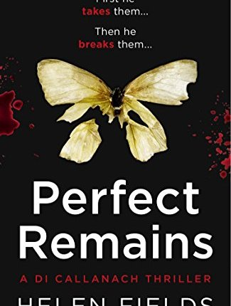 Reblog: Perfect Remains by Helen Fields – Reviewed by Little Bookness Lane