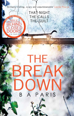 Reblog: The Breakdown by B A Paris – Reviewed by StefLoz Book Reviews