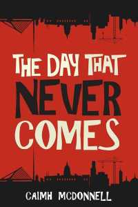 Reblog: The Day That Never Comes by Caimh McDonnell – Reviewed by Cleopatra Loves Books