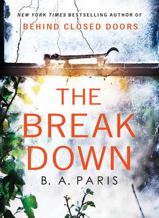 Reblog: The Breakdown by B.A. PARIS – Reviewed by BOOKS FROM DUSK TILLDAWN