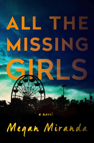Reblog: All the Missing Girls by Megan Miranda – Reviewed by espresso coco