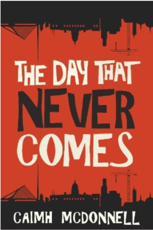 Reblog: The Day That Never Comes by Caimh McDonell – Reviewed by BIBLIOPHILE BOOK CLUB