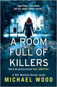 Reblog: A Room Full of Killers by Michael Wood – Reviewed by mychestnutreadingtree