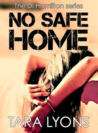 Reblog: No Safe Home by Tara Lyons – Reviewed By Novel Gossip