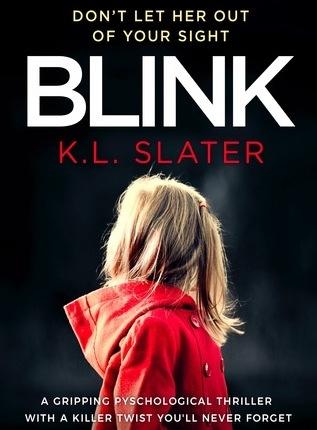 Reblog: Blink by K. L. Slater – Reviewed by NovelGossip
