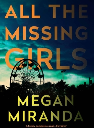 Reblog: All The Missing Girls by Megan Miranda – Reviewed by BIBLIOPHILE BOOK CLUB