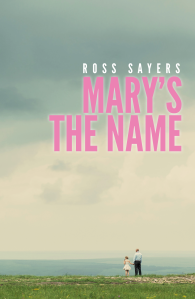 Reblog – Mary's the Name by Ross Sayers – Book launch attendance and review by Sharon LovesBooks
