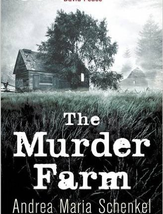 Reblog: The Murder Farm by Andrea Maria Schenkel – Reviewed by damppebbles