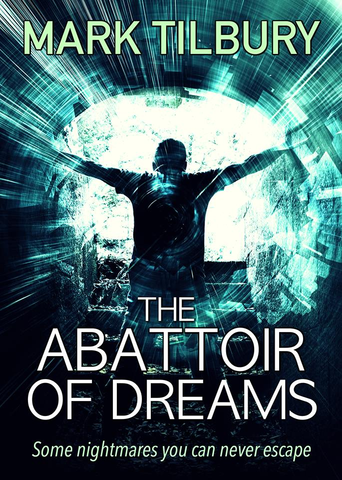 The Abattoir of Dreams by Mark Tilbury – Reviewed by Linda's Book Bag