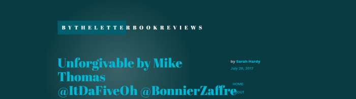 Book Review: Unforgivable by Mike Thomas – Reviewed by bytheletterbookreviews